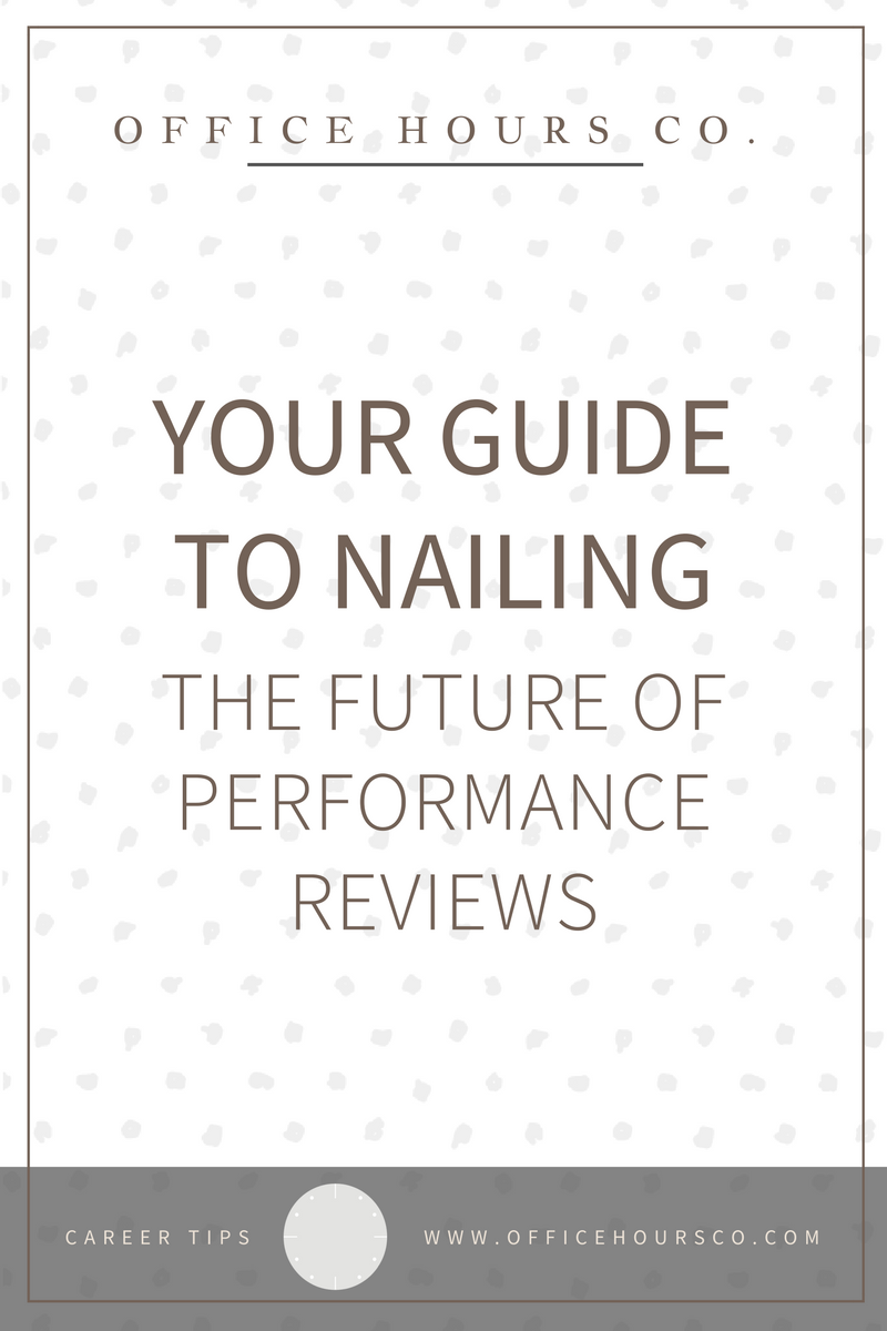 Your Guide to Nailing the Future of Performance Reviews