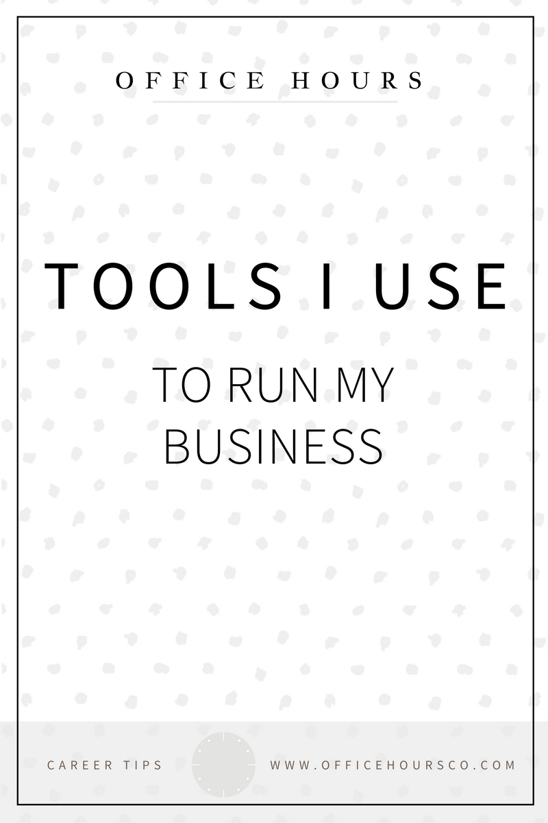 Tools-I-Use-To-Run-My-Business |www.officehoursco.com