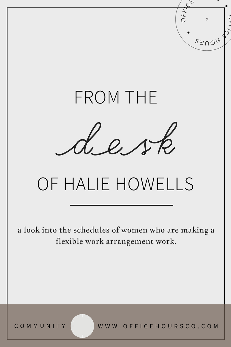 From the Desk of Halie Howells